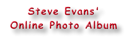 Steve Evans' Online Photo Album